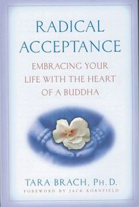 Book Study: Radical Acceptance - Embracing Your Life with the Heart of a Buddha